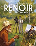 Renoir: Father and Son