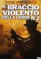 Il Braccio Violento Della Legge 2 [Italian Edition]