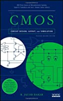 CMOS Circuit Design, Layout, and Simulation, Revised Second Edition