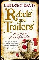 Rebels and Traitors: An Epic Novel of the English Civil War (A Marcus Didius Falco Novel)