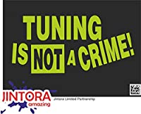 JINTORA ステッカー/カーステッカー - tuning is not a crime! - チューニングは犯罪ではありません! - 207x99 mm - JDM/Die cut - 車/ウィンドウ/ラップトップ/ウィンドウ - 石灰