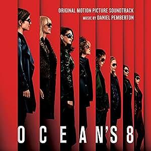 「オーシャンズ8」オリジナル・サウンドトラック