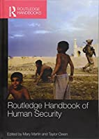 Routledge Handbook of Human Security (Routledge Handbooks)