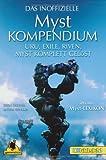 Das inoffizielle Myst-Kompendium + Myst IV Revelation