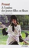 A L'Ombre Des Jeunes Filles En Fleurs (Folio Series: No.1946)