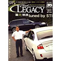Club LEGACY (クラブ レガシィ) 2007年 10月号 [雑誌]