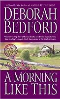 A Morning Like This (Bedford, Deborah)