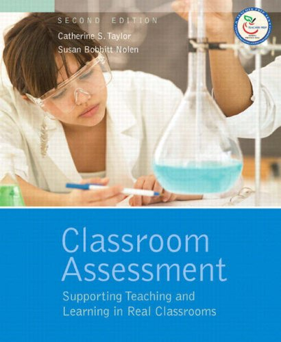 Download Classroom Assessment: Supporting Teaching and Learning in Real Classrooms 0132335549