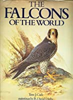 The Falcons of the World (Comstock Book)
