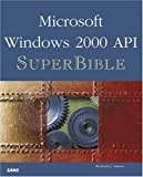 Windows 2000 API SuperBible (Other Sams)