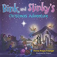 Bink and Slinky's Christmas Adventure
