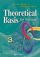 Theoretical Basis for Nursing, International Edition〈日本(北米以外)向けインターナショナル版〉