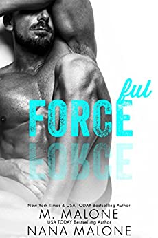 Forceful(FREE, Enemies to Lovers, Military Romance, Shameless Series) by [M. Malone, Nana Malone]