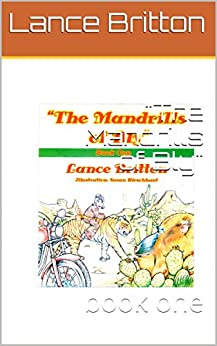 The Mandrills of Bly: book one by [Britton, Lance]