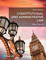 Constitutional & Administrative Law: Uk Edition (Foundation Studies in Law Series)