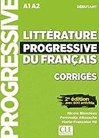 Litterature progressive du francais 2eme edition: Corriges debutant