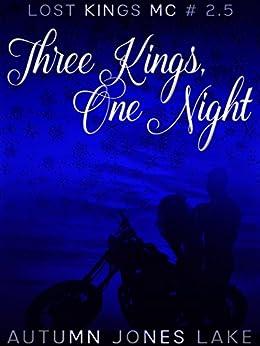 Three Kings, One Night (Lost Kings MC #2.5) by [Lake, Autumn Jones]