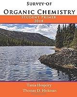 Survey of Organic Chemistry Student Primer 2018【洋書】 [並行輸入品]