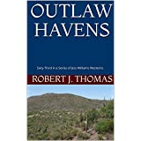 OUTLAW HAVENS: Sixty-Third in a Series of Jess Williams Westerns (A Jess Williams Western Book 63) (English Edition)