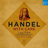 Handel With Care by KATSCHNER / LAUTTEN COMPAGNEY