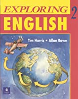 EXPLORING ENGLISH 2: STUDENT BOOK