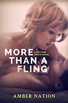 More Than A Fling (Cottage Grove Book 2) by [Nation, Amber]