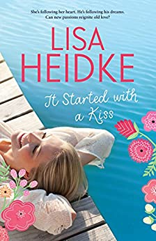 It Started with a Kiss by [Heidke, Lisa]