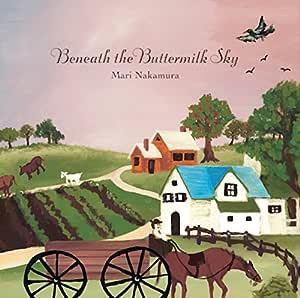 Beneath The Buttermilk Sky [Analog]