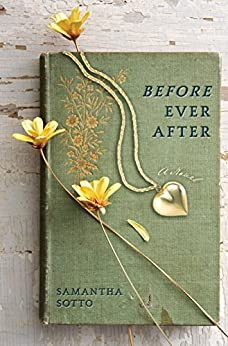 Before Ever After: A Novel by [Sotto, Samantha]