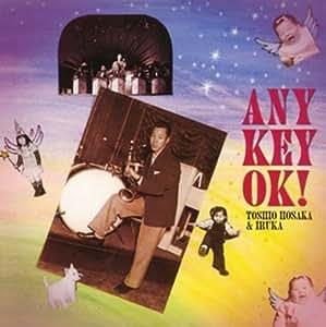 Any Key OK!!
