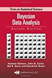 Bayesian Data Analysis, Second Edition (Chapman & Hall/CRC Texts in Statistical Science)
