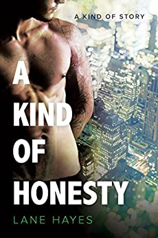 A Kind of Honesty (A Kind of Stories Book 3) by [Hayes, Lane]