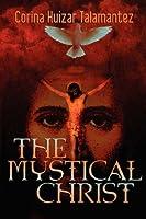 The Mystical Christ