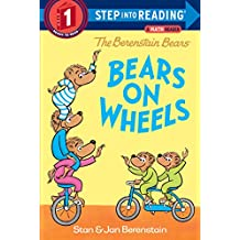 The Berenstain Bears Bears on Wheels (Step into Reading) (English Edition)