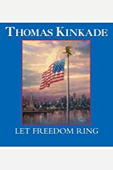 Let Freedom Ring Kindle Edition