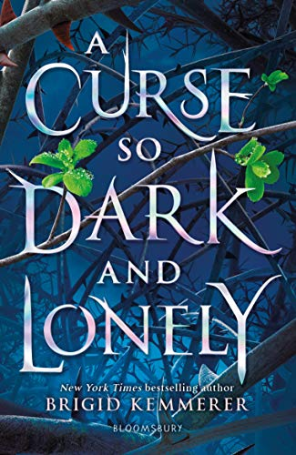 A Curse So Dark and Lonely (The Cursebreaker Series) by [Kemmerer, Brigid]