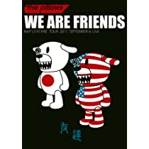 WE ARE FRIENDS ~NAP UTATANE TOUR 2011 SEPTEMBER in USA~ [DVD]
