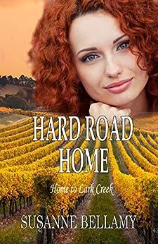 Hard Road Home (Home to Lark Creek Book 2) by [Bellamy, Susanne]