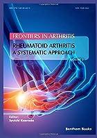 Rheumatoid Arthritis: A systematic approach (Frontiers in Arthritis)
