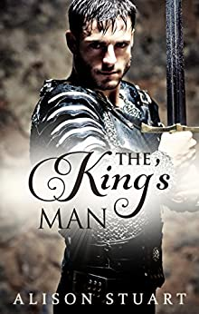The King's Man (Guardians of the Crown) by [Stuart, Alison]