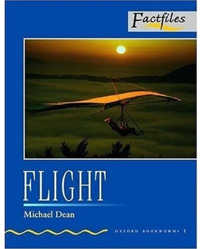 Flight: Level 1 (Bookworms Factfiles Series)の詳細を見る