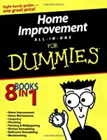 Home Improvement All-in-One For Dummies (For Dummies Series)