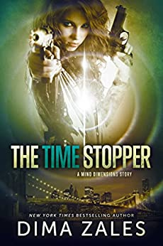 The Time Stopper (Mind Dimensions Book 0) by [Zales, Dima, Zaires, Anna]