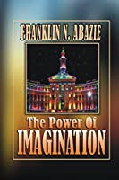 The Power of Imagination: Righteousness