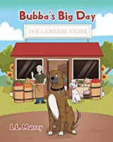 Bubba's Big Day: The General Store