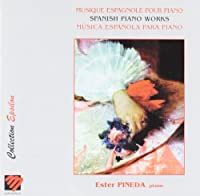 Spanish Piano Works: Ester Pineda(P)