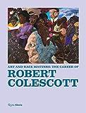 Art and Race Matters: The Career of Robert Colescott 画像