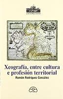 Xeografía, entre cultura e profesión territorial