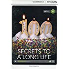 Secrets to a Long Life Intermediate Book with Online Access (Cambridge Discovery Interactive Readers)