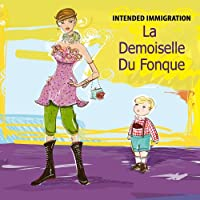 La Demoiselle Du Fonque